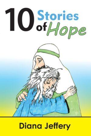 Ten Stories of Hope